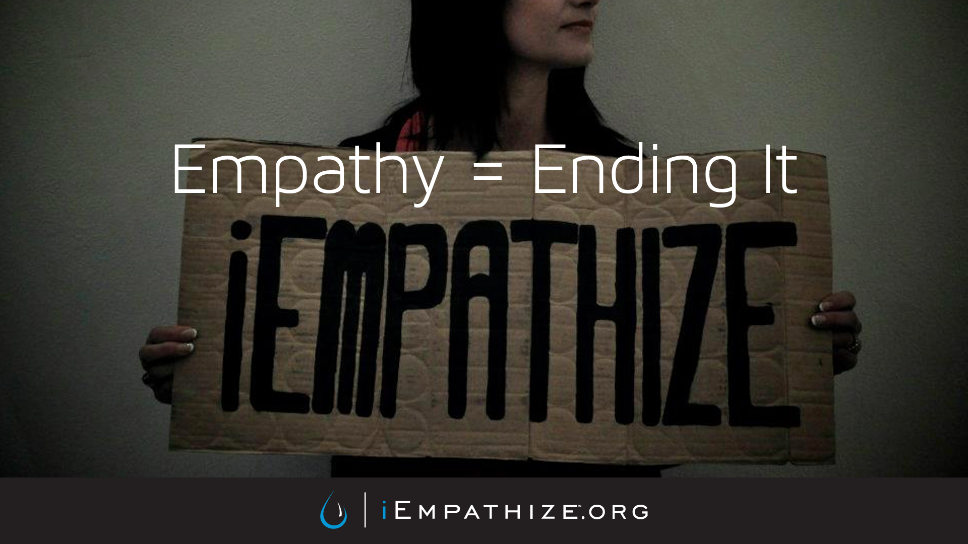 Empathy=Ending It